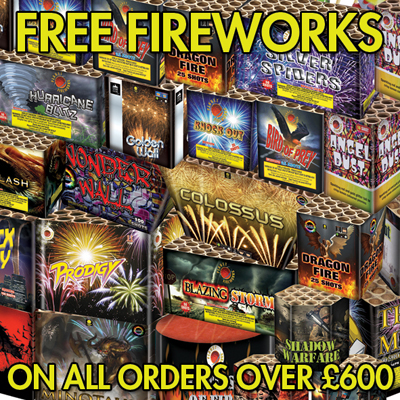FREE FIREWORKS WORTH £70 WITH EVERY ORDER OVER £600